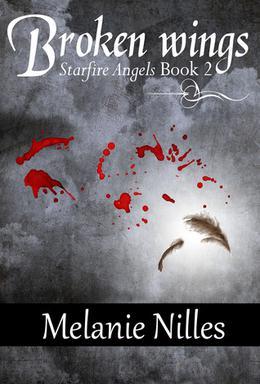 Broken Wings by Melanie Nilles