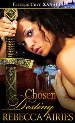 Chosen Destiny by Rebecca Airies