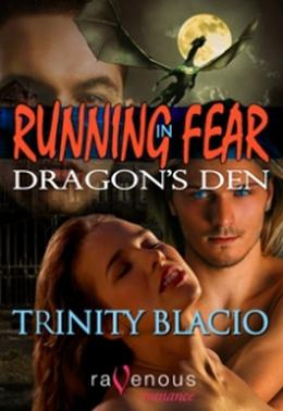 Dragon's Den by Trinity Blacio