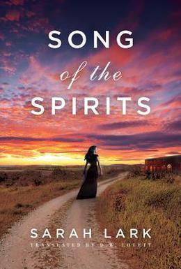 Song of the Spirits by Sarah Lark, D.W. Lovett