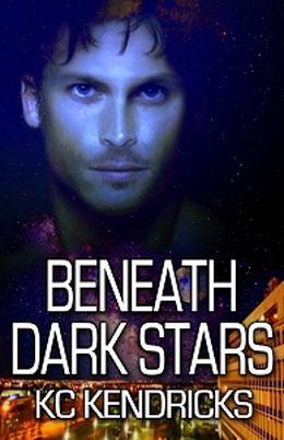 Beneath Dark Stars by K.C. Kendricks