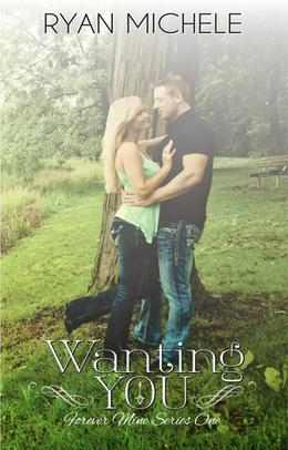 Wanting You by Ryan Michele