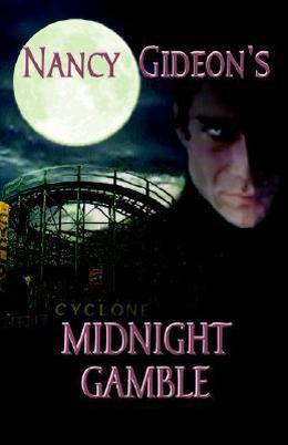 Midnight Gamble by Nancy Gideon