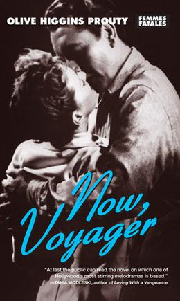 Now, Voyager by Olive Higgins Prouty
