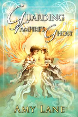 Guarding the Vampire's Ghost by Amy Lane