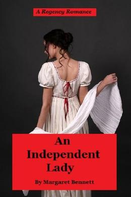 An Independent Lady by Margaret Bennett