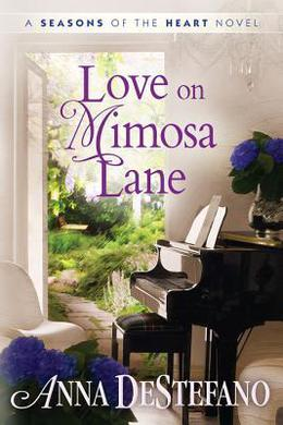 Love on Mimosa Lane by Anna DeStefano