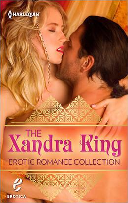The Xandra King Erotic Romance Collection: Celestina and the Sultan \ Celestina, Warrior Queen by Xandra King