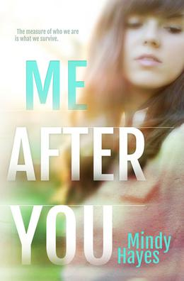 Me After You by Mindy Hayes