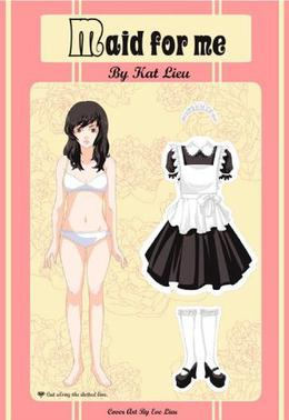 Maid for Me by Kat Lieu