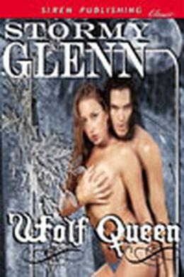 Wolf Queen by Stormy Glenn