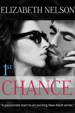 1st Chance by Elizabeth Nelson