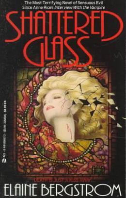 Shattered Glass by Elaine Bergstrom