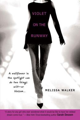 Violet on the Runway by Melissa C. Walker