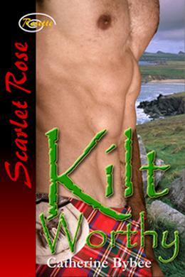 Kilt Worthy by Catherine Bybee