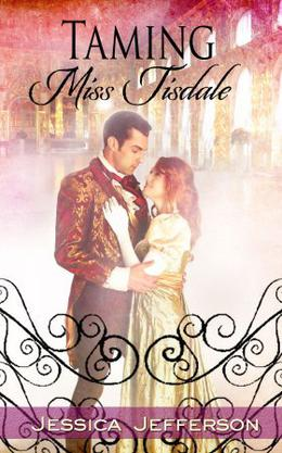 Taming Miss Tisdale by Jessica Jefferson