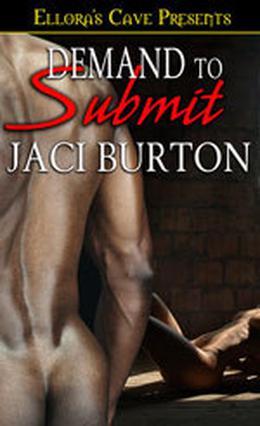 Demand to Submit by Jaci Burton
