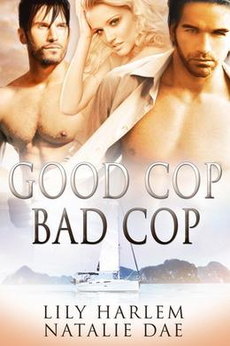 Good Cop, Bad Cop by Lily Harlem, Natalie Dae