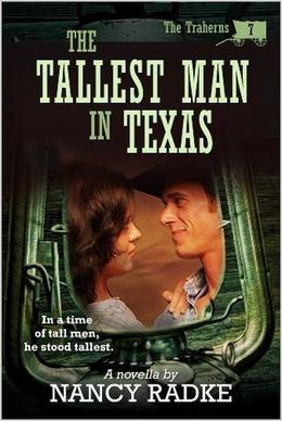 The Tallest Man In Texas by Nancy Radke