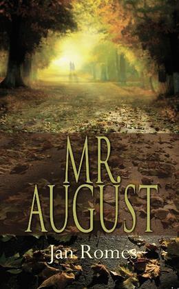 Mr. August by Jan Romes
