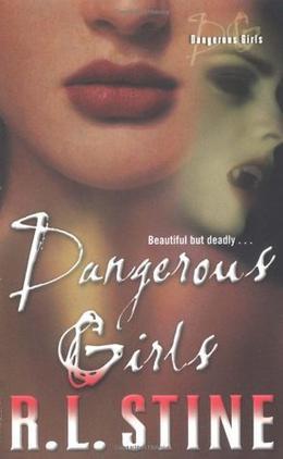 Dangerous Girls by R.L. Stine