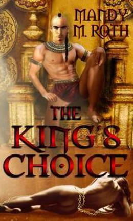 The King's Choice by Mandy M. Roth