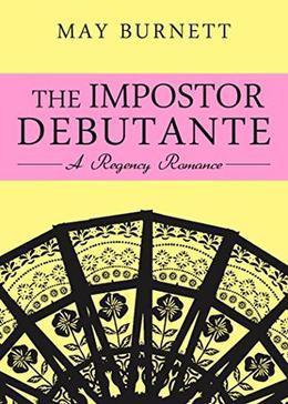 The Impostor Debutante by May Burnett