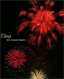 Elina by M.B. Forester-Smythe
