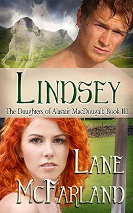 Lindsey (The Daughters Of Alastair MacDougall ) by Lane McFarland