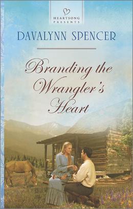 Branding the Wrangler's Heart by Davalynn Spencer