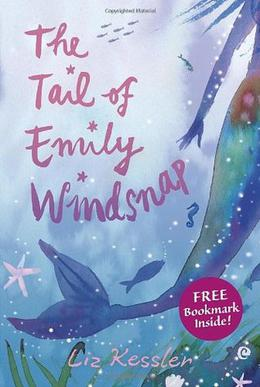 The Tail of Emily Windsnap by Liz Kessler, Sarah Gibb