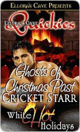 Ghosts of Christmas Past by Cricket Starr