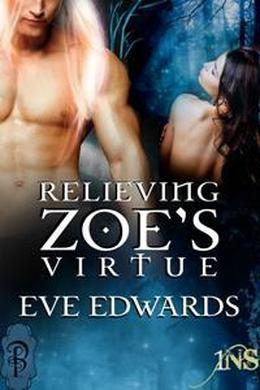 Relieving Zoe's Virtue by Eve Edwards