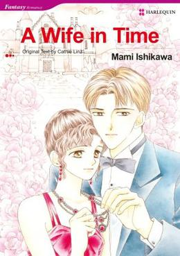 A Wife in Time by Mami Ishikawa, Cathie Linz