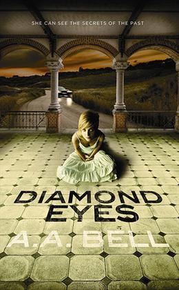 Diamond Eyes by A.A. Bell
