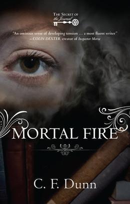 Mortal Fire by C.F. Dunn
