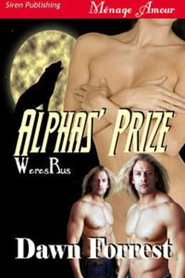 Alpha's Prize by Dawn Forrest