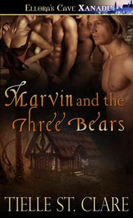 Marvin and the Three Bears by Tielle St. Clare