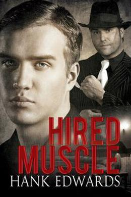 Hired Muscle by Hank Edwards