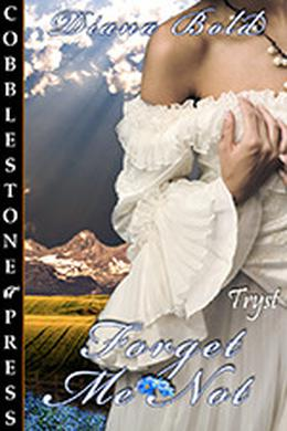 Forget Me Not by Diana Bold
