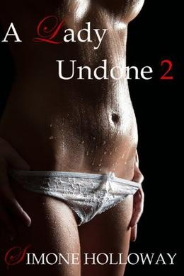 A Lady Undone 2: The Pirate's Captive by Simone Holloway