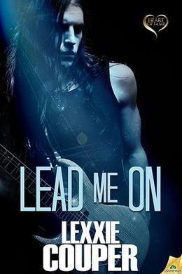 Lead Me On by Lexxie Couper