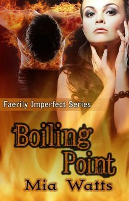 Boiling Point by Mia Watts