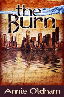 The Burn by Annie Oldham