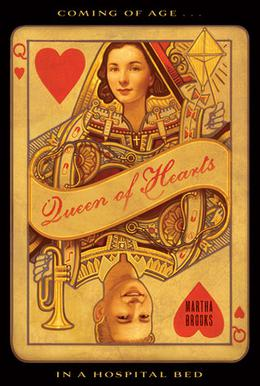 Queen of Hearts by Martha Brooks