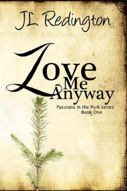 Love Me Anyway by J.L. Redington