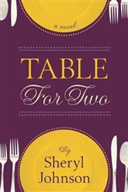 Table for Two by Sheryl C.S. Johnson