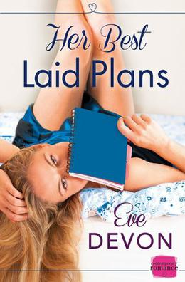 Her Best Laid Plans by Eve Devon