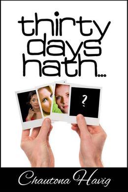 Thirty Days Hath... by Chautona Havig