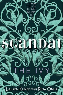 Scandal by Lauren Kunze, Rina Onur